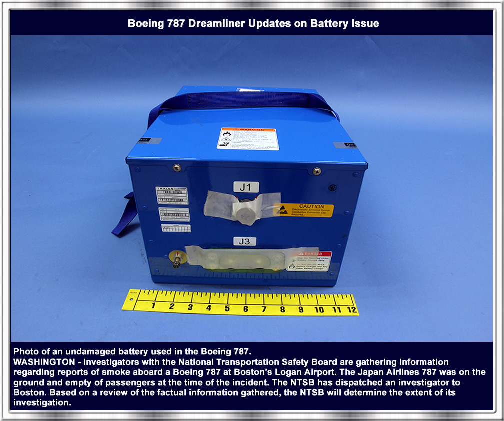 Boeing 787 Dreamliner Updates On Battery Issue Wiring Issues Ntsb A1